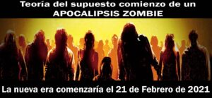 El Apocalipsis Zombie está por Comenzar (21 de Febrero de 2021) ¡Reacciones en Twitter a esta teoría! Explicación