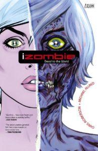 Comic Izombie dead to the world comprar en la tienda online DeZombies