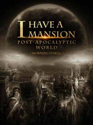 MANGA DE ZOMBIES : PARTE 2 - I Have a Mansion in the Post-apocalyptic World